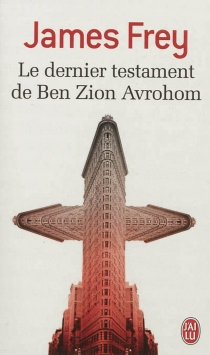 Le dernier testament de Ben Zion Avrohom - JamesFrey