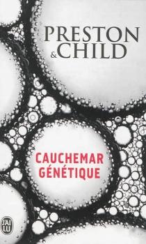 Cauchemar génétique - DouglasPreston