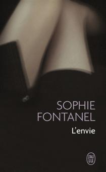 L'envie - SophieFontanel