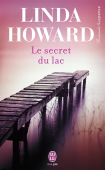 Le secret du lac - Linda Howard