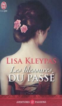 Les blessures du passé - LisaKleypas