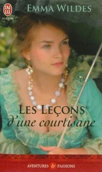 Les leçons d'une courtisane - EmmaWildes