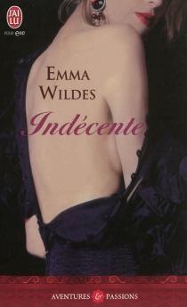 Indécente - EmmaWildes