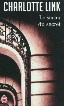 Le sceau du secret - CharlotteLink