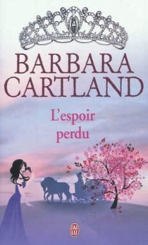 L'espoir perdu - BarbaraCartland