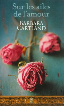 Sur les ailes de l'amour - BarbaraCartland