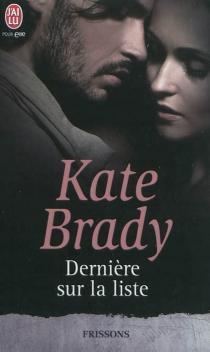 Dernière sur la liste - KateBrady