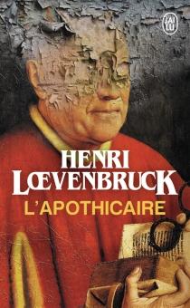 L'apothicaire - HenriLoevenbruck