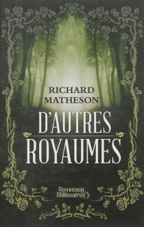 D'autres royaumes - Richard Matheson