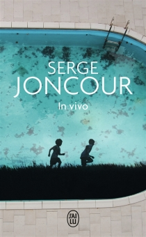 In vivo - Serge Joncour