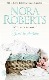 L'hôtel des souvenirs - NoraRoberts