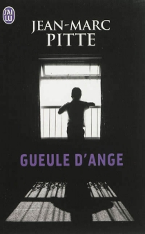Gueule d'ange - Jean-MarcPitte