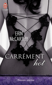 Carrément hot - Erin McCarthy