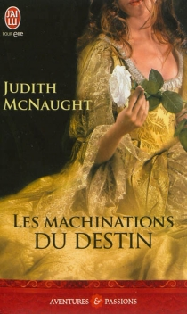 Les machinations du destin - Judith McNaught