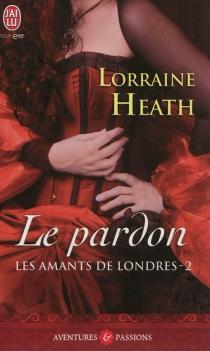 Les amants de Londres - LorraineHeath