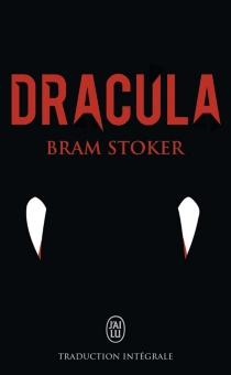 Dracula : traduction intégrale - BramStoker