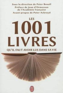 Les 1.001 livres qu'il faut avoir lus dans sa vie -