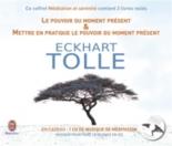 Méditation et sérénité - EckhartTolle