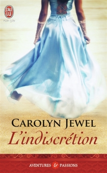 L'indiscrétion - Carolyn Jewel