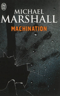 Machination - Michael Marshall