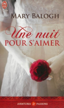Une nuit pour s'aimer - Mary Balogh
