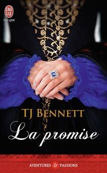 La promise - T.J.Bennett