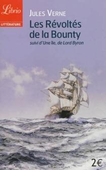 Les révoltés de la Bounty| Suivi de L'île - JulesVerne