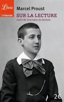 Sur la lecture| Suivi de Journées de lecture - MarcelProust