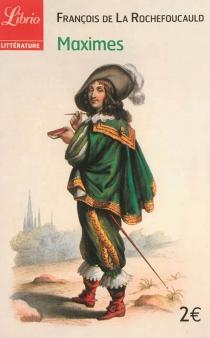 Maximes - François deLa Rochefoucauld