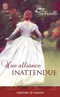 Une alliance inattendue - GabrielleTina