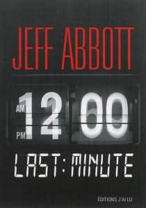 Last minute - JeffAbbott