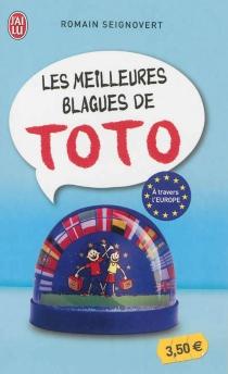 Les meilleures blagues de Toto : à travers l'Europe - RomainSeignovert