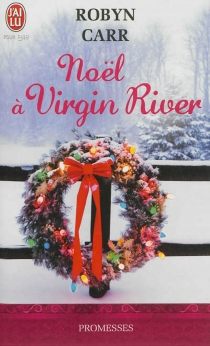 Noël à Virgin River - Robyn Carr