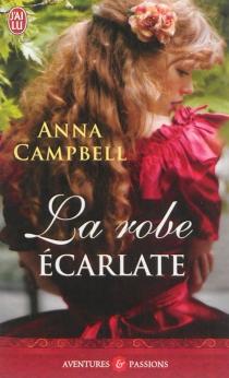 La robe écarlate - AnnaCampbell