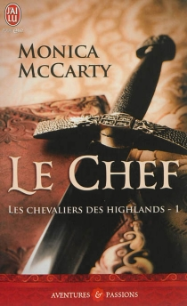 Les chevaliers des Highlands - Monica McCarty