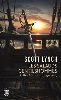 Les salauds gentilshommes - ScottLynch