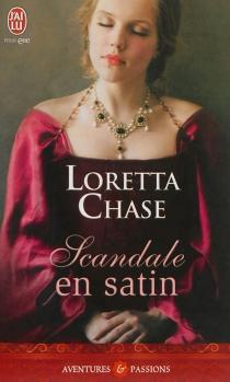 Scandale en satin - LorettaChase