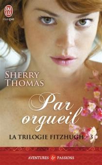 La trilogie Fitzhugh - SherryThomas