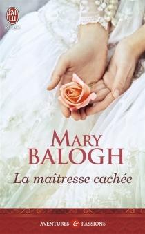 La maîtresse cachée - MaryBalogh