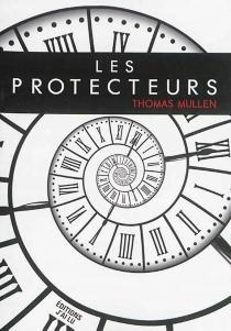 Les protecteurs - ThomasMullen