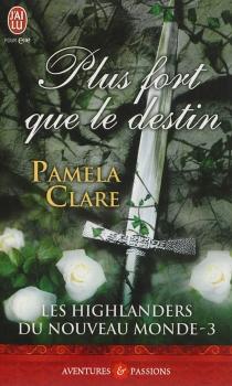 Les highlanders du Nouveau Monde - PamelaClare