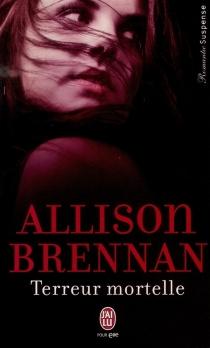 Terreur mortelle - AllisonBrennan