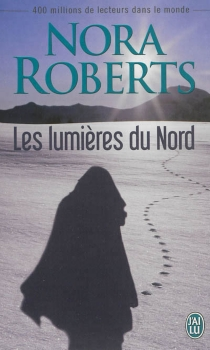 Les lumières du Nord - NoraRoberts