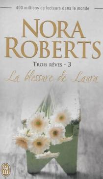 Trois rêves - NoraRoberts