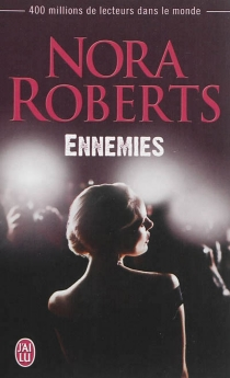 Ennemies - NoraRoberts