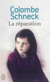 La réparation - ColombeSchneck