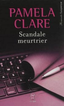 Scandale meurtrier - PamelaClare