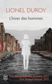 L'hiver des hommes - LionelDuroy