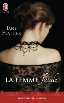 La femme fatale - Jane Feather