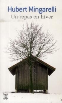 Un repas en hiver - HubertMingarelli